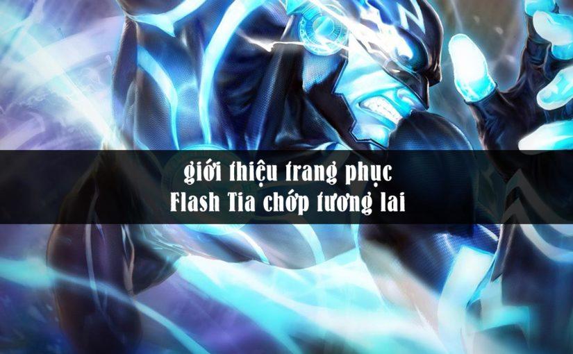 Flash Tia chớp tương lai trang phục khá đẹp hiệu ứng tuyệt vời