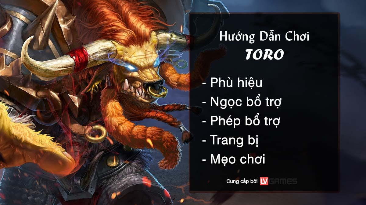 Hướng dẫn chơi Toro Ngưu Ma Vương