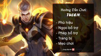Hướng dẫn chơi Tulen Hoàng Tử Lôi Quang