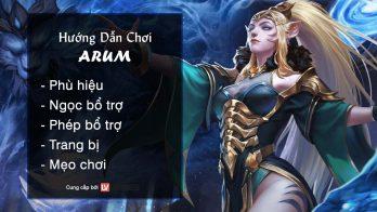 Hướng dẫn chơi Arum Nữ Vương Linh Thú