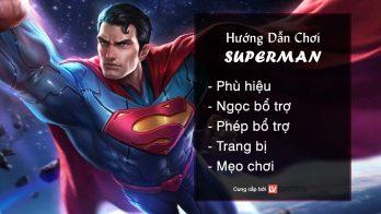 Hướng dẫn chơi Superman Siêu Nhân