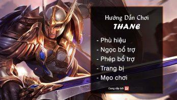 Hướng dẫn chơi Thane Thanh Gươm Anh Dũng