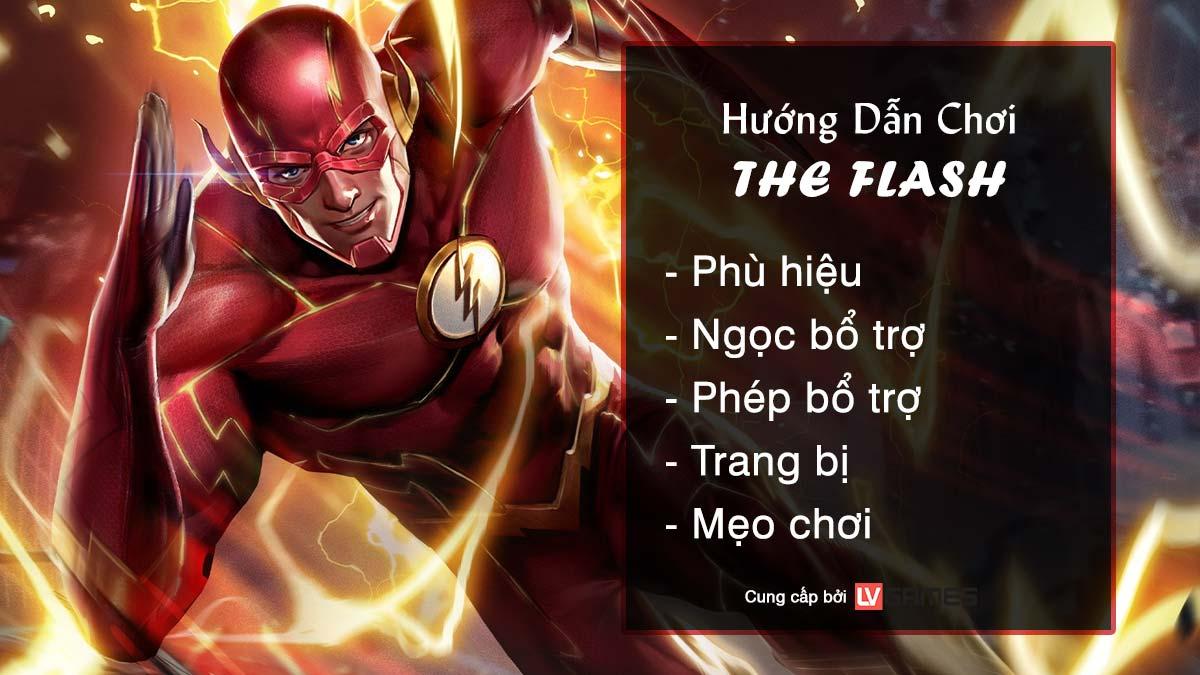 Hướng dẫn chơi The Flash Hiệp Sĩ Thần Tốc