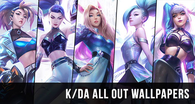 K/DA All Out Skins Wallpapers LOL