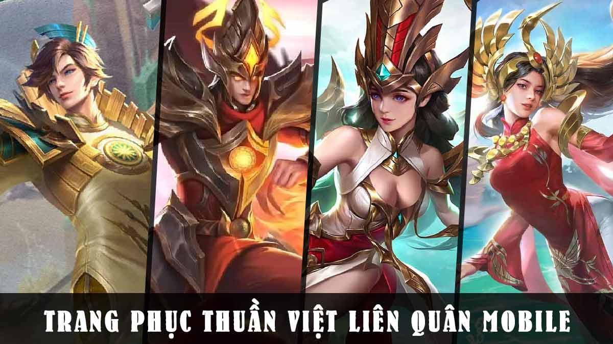 Tag trang phục Thuần Việt Liên Quân Mobile